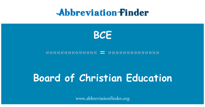 BCE: Board of Christian Education