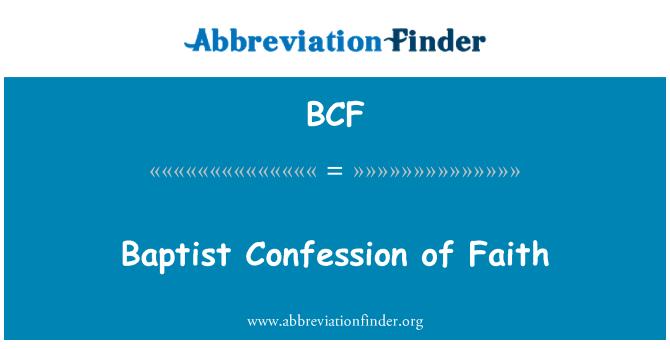 BCF: Baptist Confession of Faith