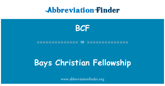 BCF: Bays Christian Fellowship