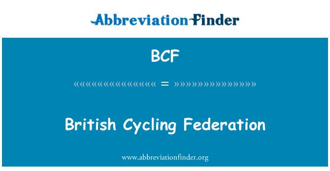 BCF: British Cycling Federation