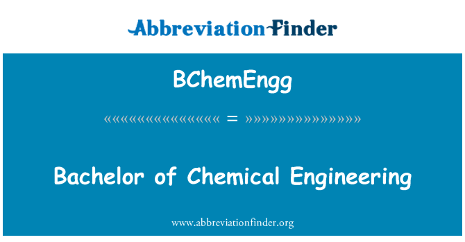 BChemEngg: Bachelor of Chemical Engineering