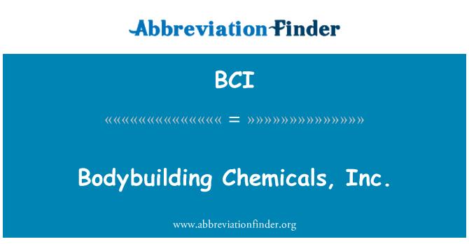 BCI: Bodybuilding Chemicals, Inc.