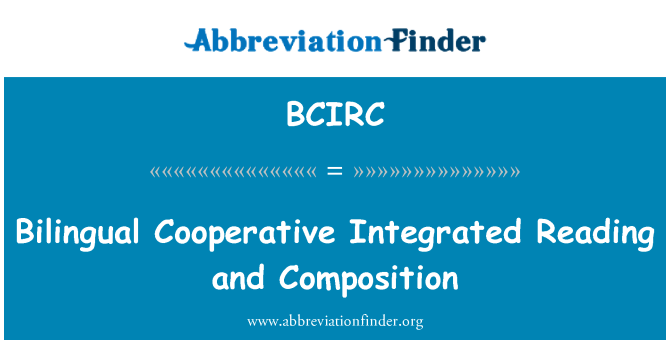 BCIRC: Bilingual Cooperative Integrated Reading and Composition