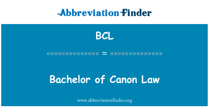 BCL: Bachelor of Canon Law