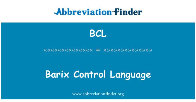 BCL: Barix Control Language