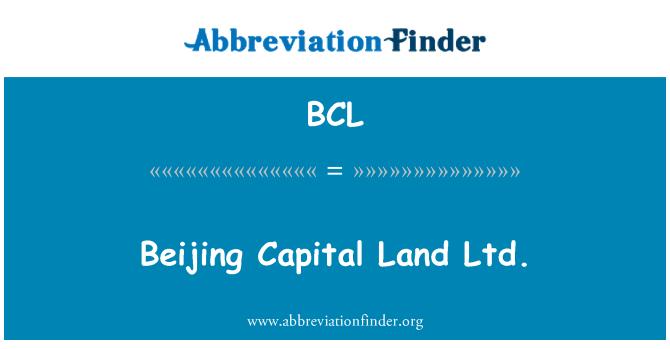 BCL: Beijing Capital Land Ltd.