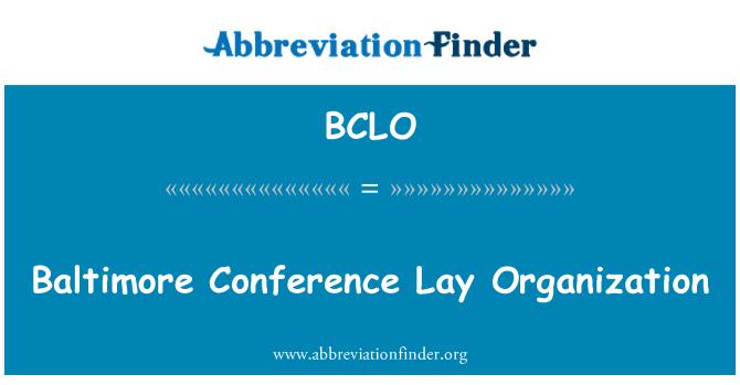 BCLO: Baltimore Conference Lay Organization