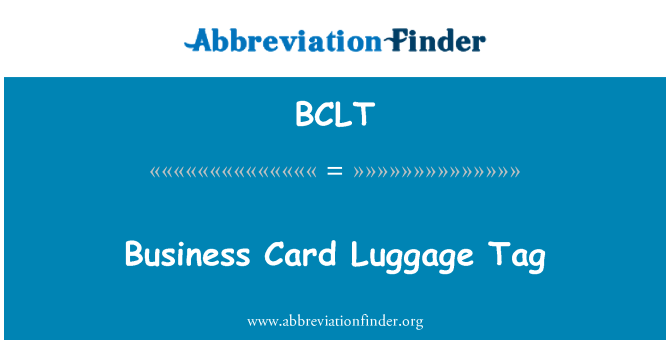 BCLT: Business Card Luggage Tag