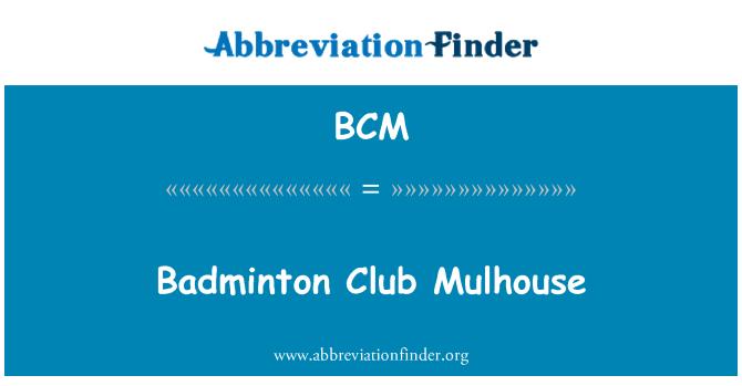 BCM: Badminton Club Mulhouse