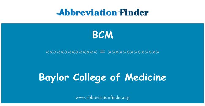 BCM: Baylor College of Medicine