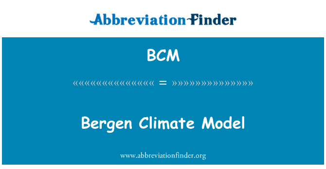 BCM: Bergen Climate Model
