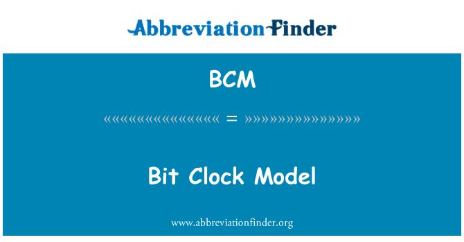BCM: Bit Clock Model
