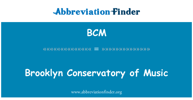 BCM: Brooklyn Conservatory of Music