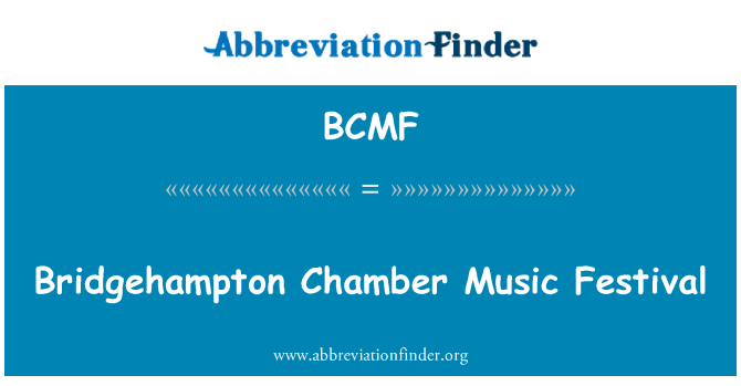 BCMF: Bridgehampton Chamber Music Festival