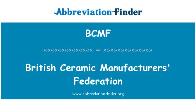 BCMF: British Ceramic Manufacturers' Federation