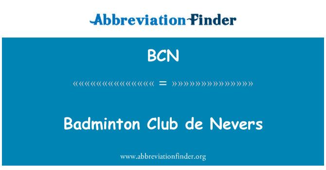 BCN: Badminton Club de Nevers