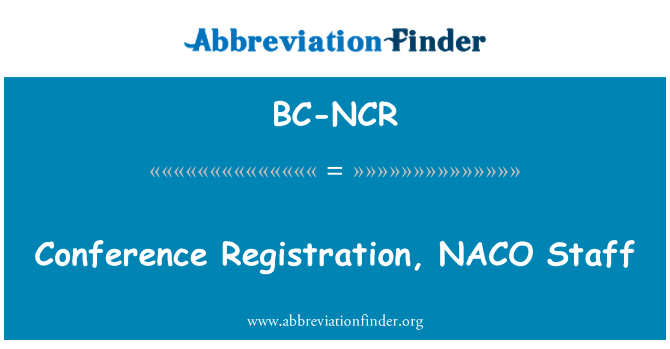 BC-NCR: Conference Registration, NACO Staff
