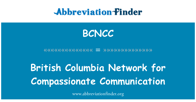 BCNCC: British Columbia Network for Compassionate Communication