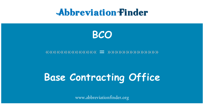 BCO: Base Contracting Office