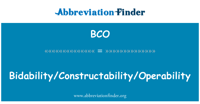 BCO: Bidability/Constructability/Operability
