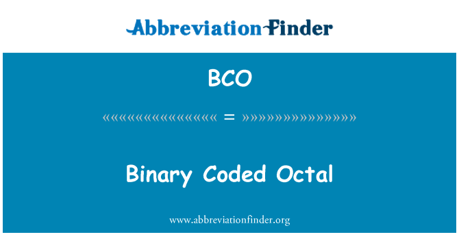 BCO: Binary Coded Octal