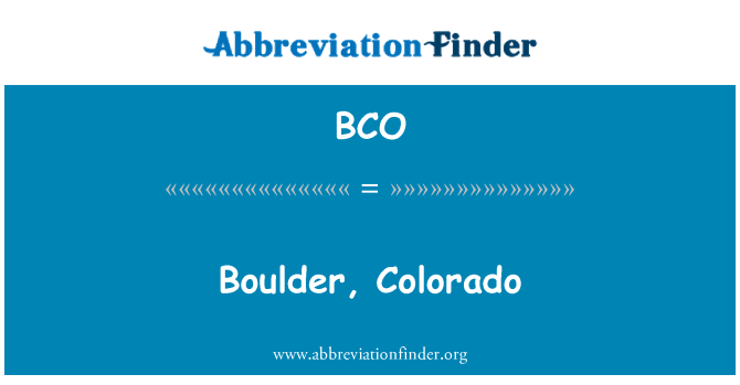 BCO: Boulder, Colorado
