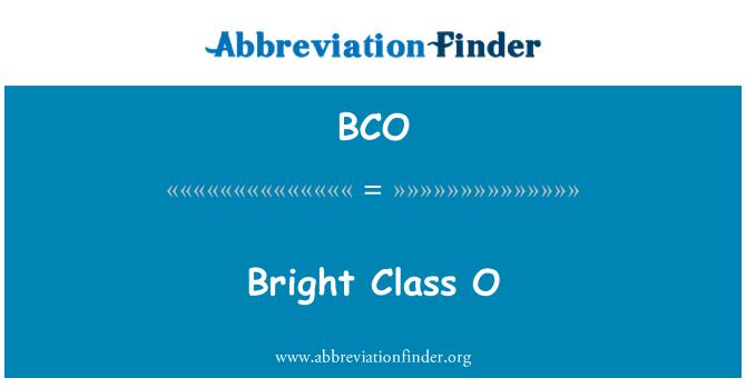 BCO: Bright Class O