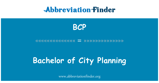 BCP: Bachelor of City Planning