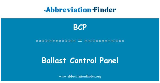 BCP: Ballast Control Panel