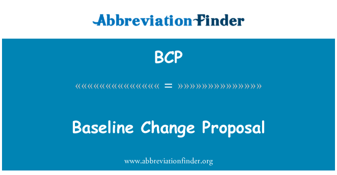 BCP: Baseline Change Proposal