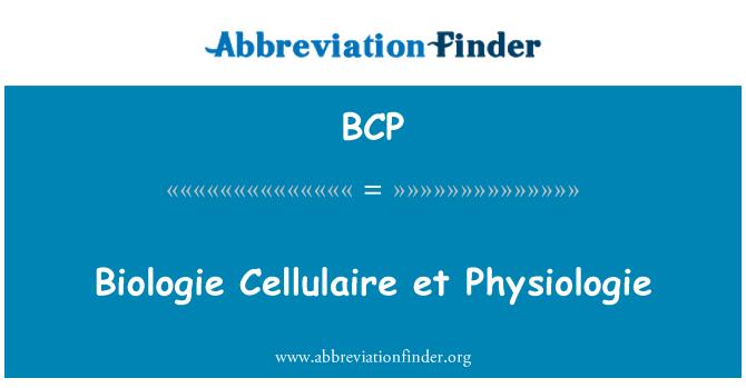 BCP: Biologie Cellulaire et Physiologie