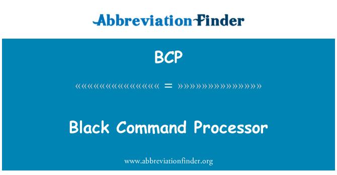 BCP: Black Command Processor