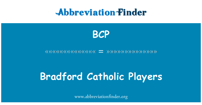 BCP: Bradford Catholic Players