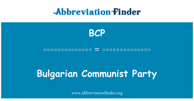 BCP: Bulgarian Communist Party