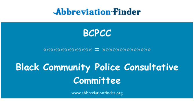 BCPCC: Black Community Police Consultative Committee