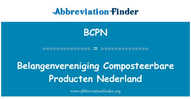 BCPN: Belangenvereniging Composteerbare Producten Nederland