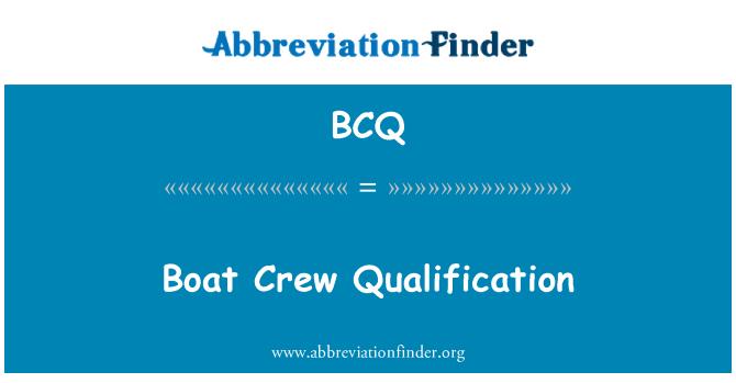 BCQ: Boat Crew Qualification