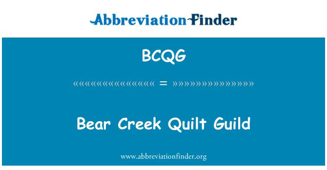 BCQG: Bear Creek Quilt Guild
