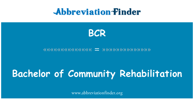 BCR: Bachelor of Community Rehabilitation