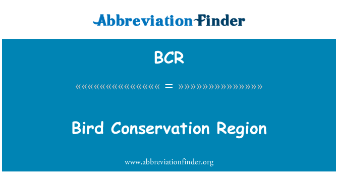 BCR: Bird Conservation Region