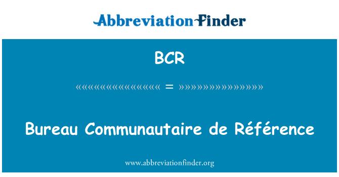 BCR: Bureau Communautaire de Référence