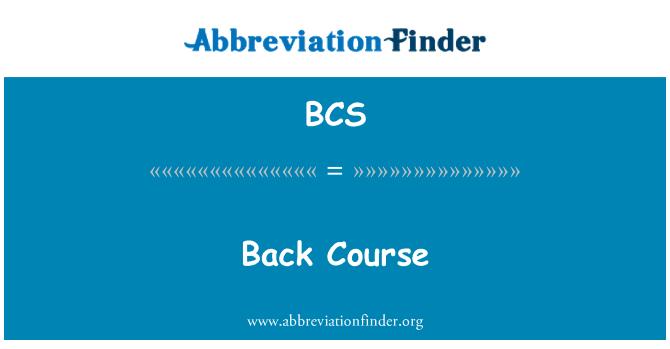 BCS: Back Course