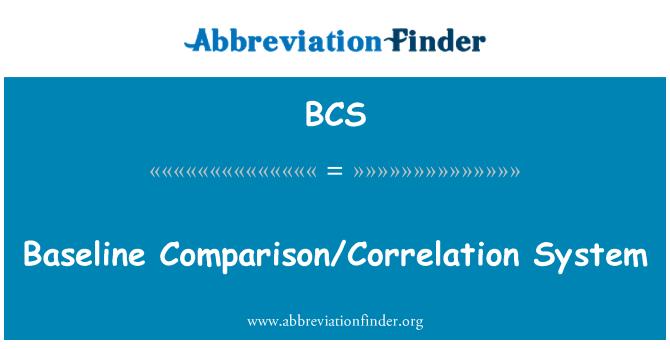 BCS: Baseline Comparison/Correlation System