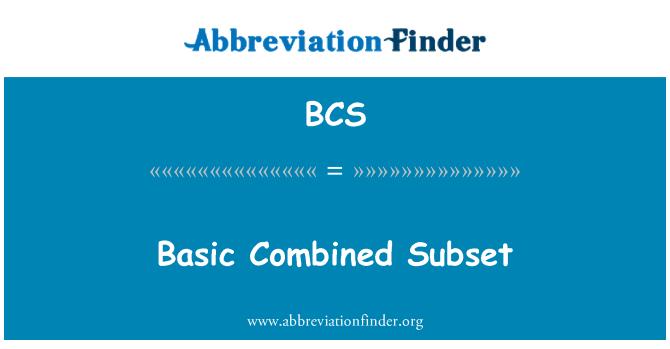 BCS: Basic Combined Subset