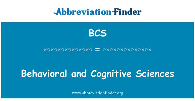 BCS: Behavioral and Cognitive Sciences