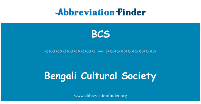 BCS: Bengali Cultural Society