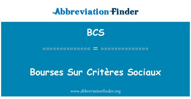 BCS: Bourses Sur Critères Sociaux