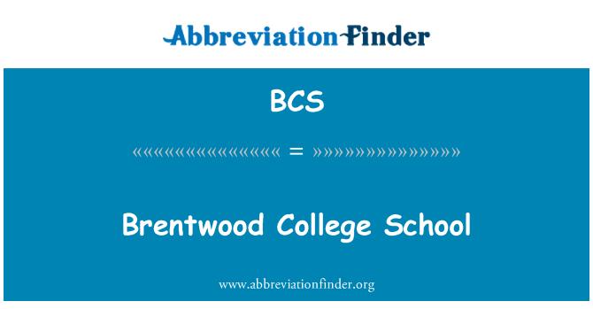 BCS: Brentwood College School
