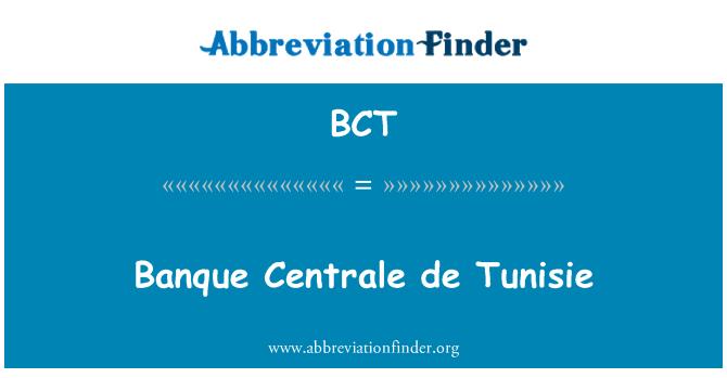 BCT: Banque Centrale de Tunisie
