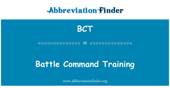 BCT: Battle Command Training